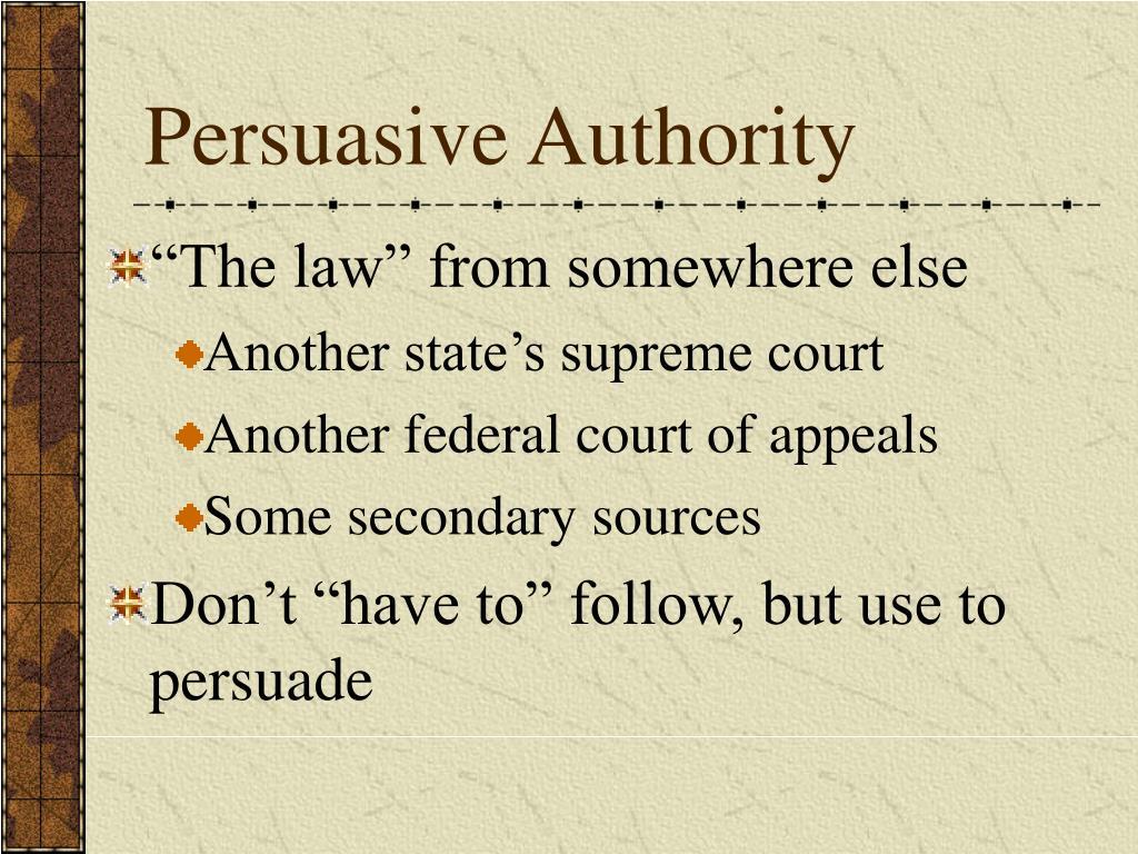 Persuasive Authority