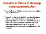 session 4 steps to develop a management plan