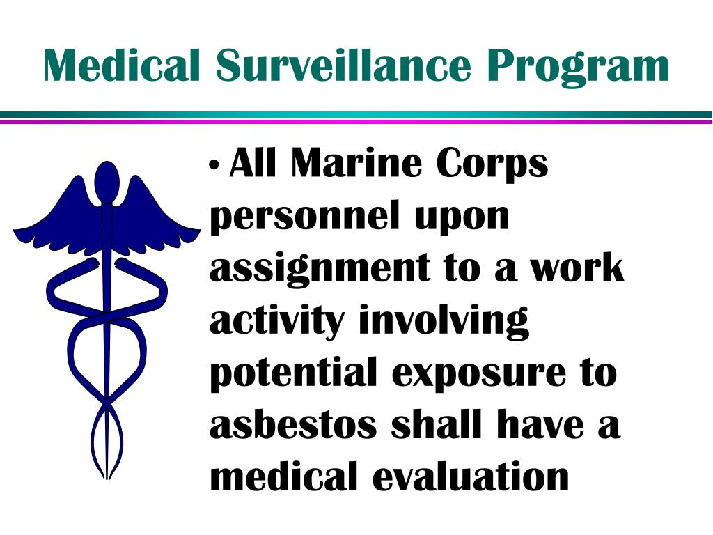 Medical Surveillance Program