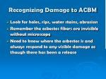recognizing damage to acbm