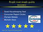people want simple quality measures