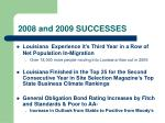 2008 and 2009 successes6