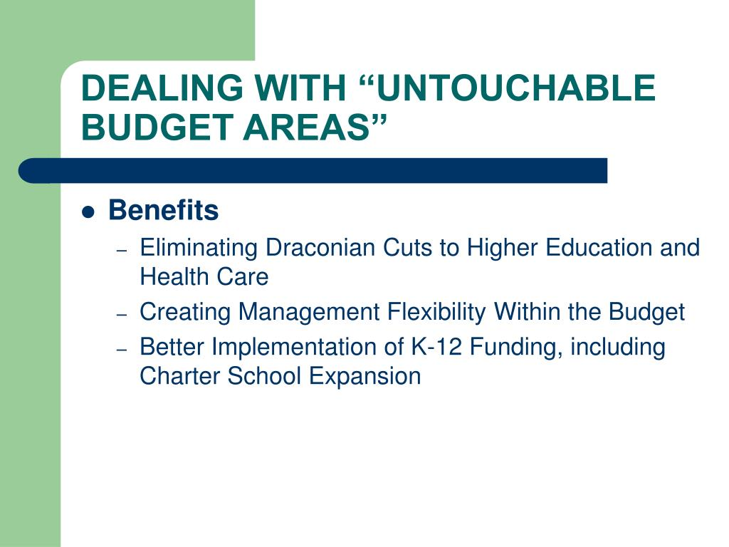 "DEALING WITH ""UNTOUCHABLE BUDGET AREAS"""