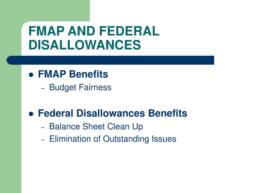 FMAP AND FEDERAL DISALLOWANCES