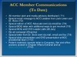 acc member communications to date