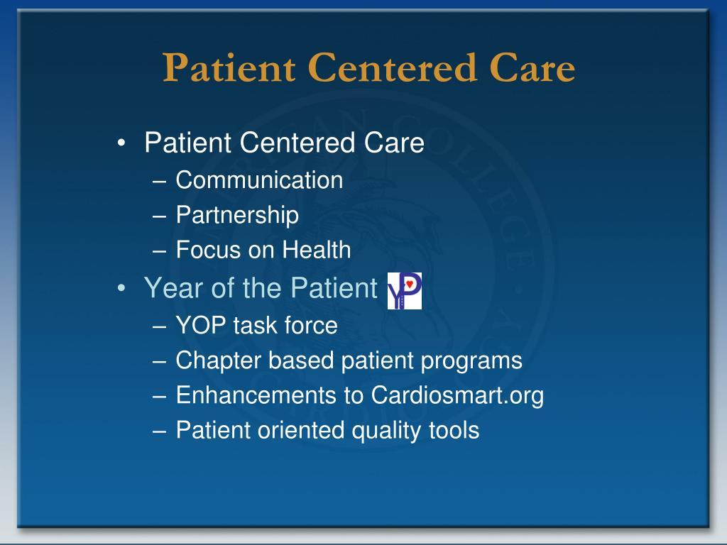 Patient Centered Care
