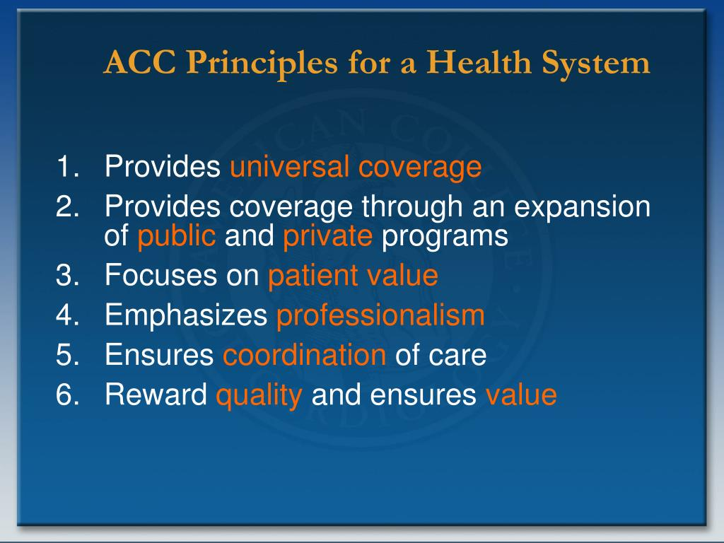 ACC Principles for a Health System