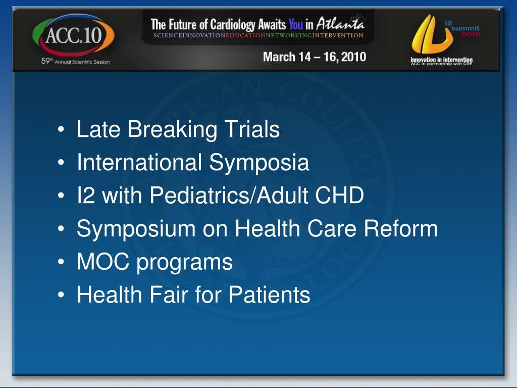 Late Breaking Trials