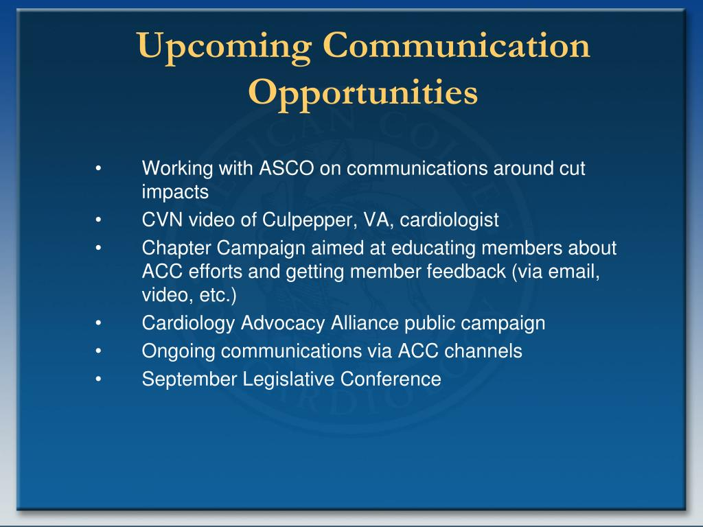 Upcoming Communication Opportunities