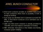 ariel bunch conductor