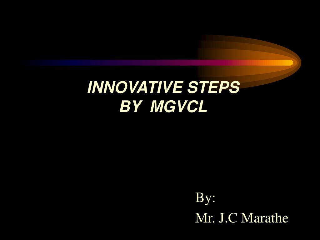 innovative steps by mgvcl l.