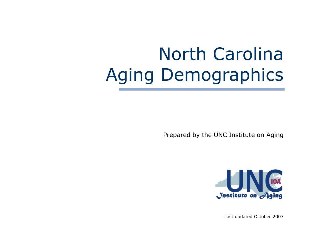 north carolina aging demographics l.