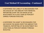 cost method of accounting continued