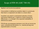 scope of fin 48 asc 740 10
