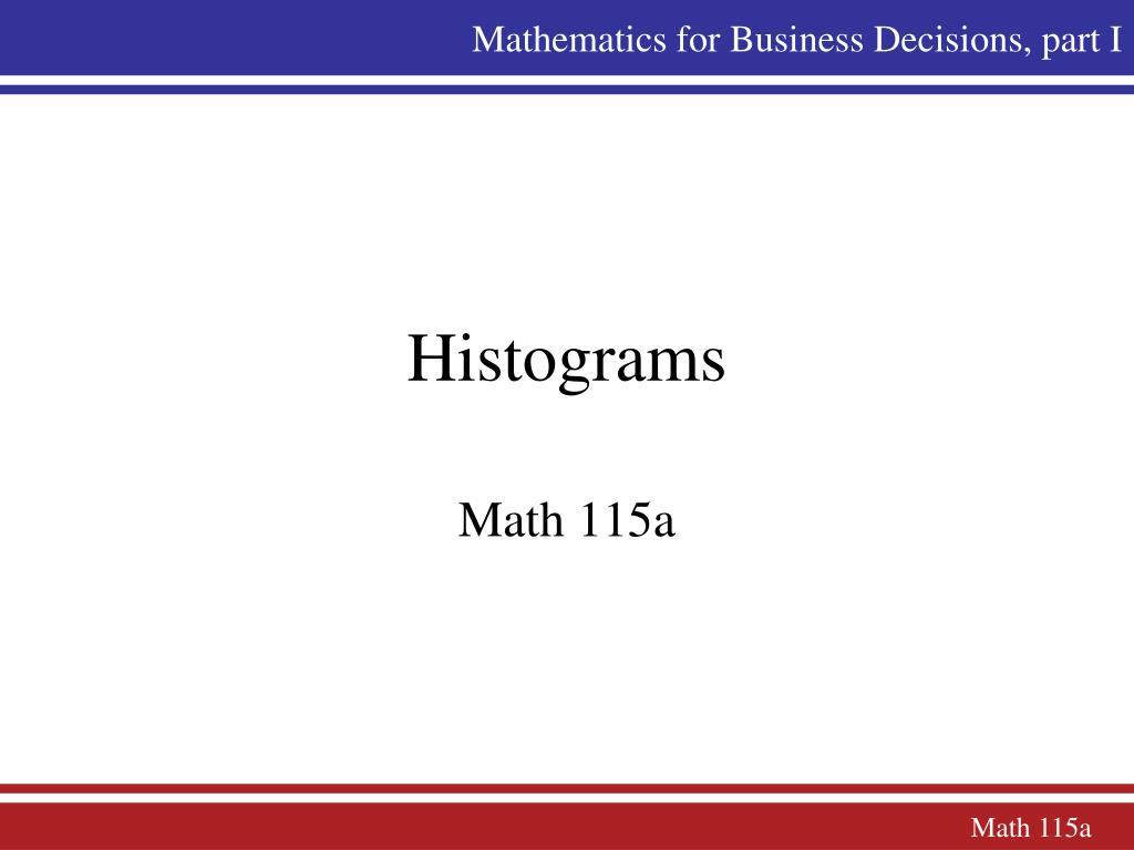 Mathematics for Business Decisions, part I