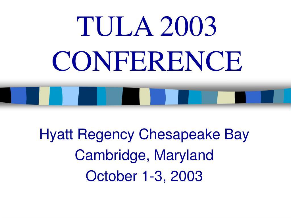 tula 2003 conference l.