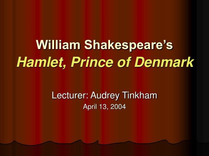 william shakespeare s hamlet prince of denmark n.