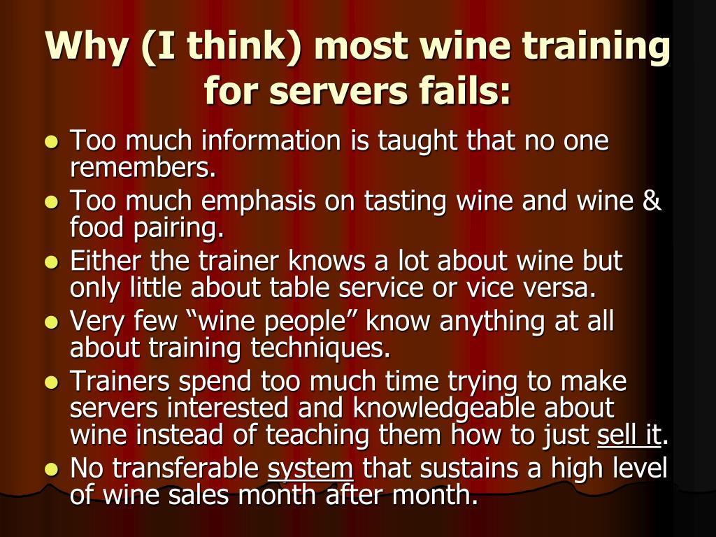 Why (I think) most wine training for servers fails: