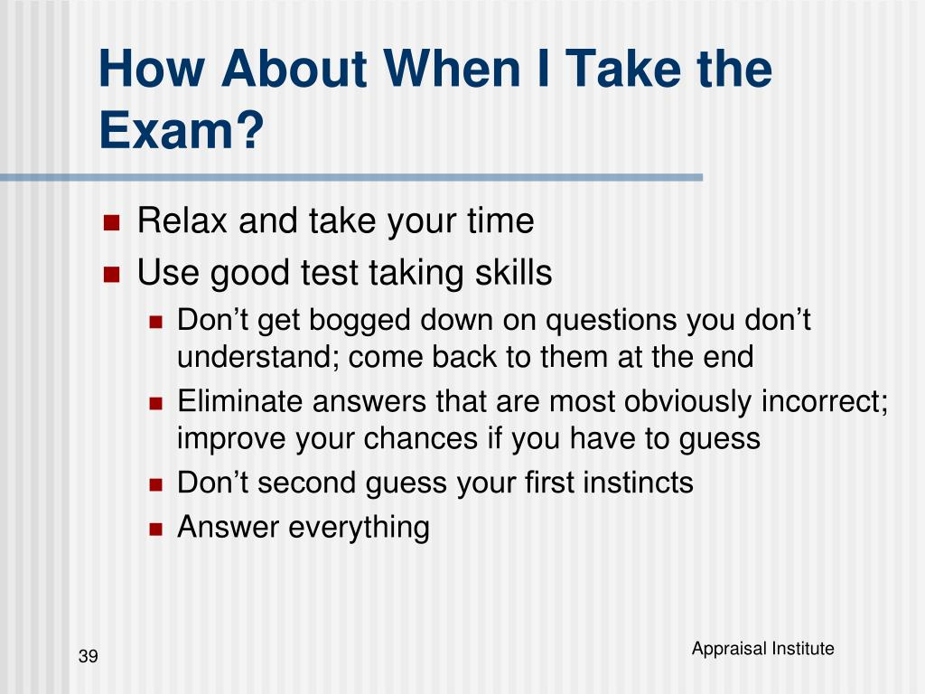 How About When I Take the Exam?