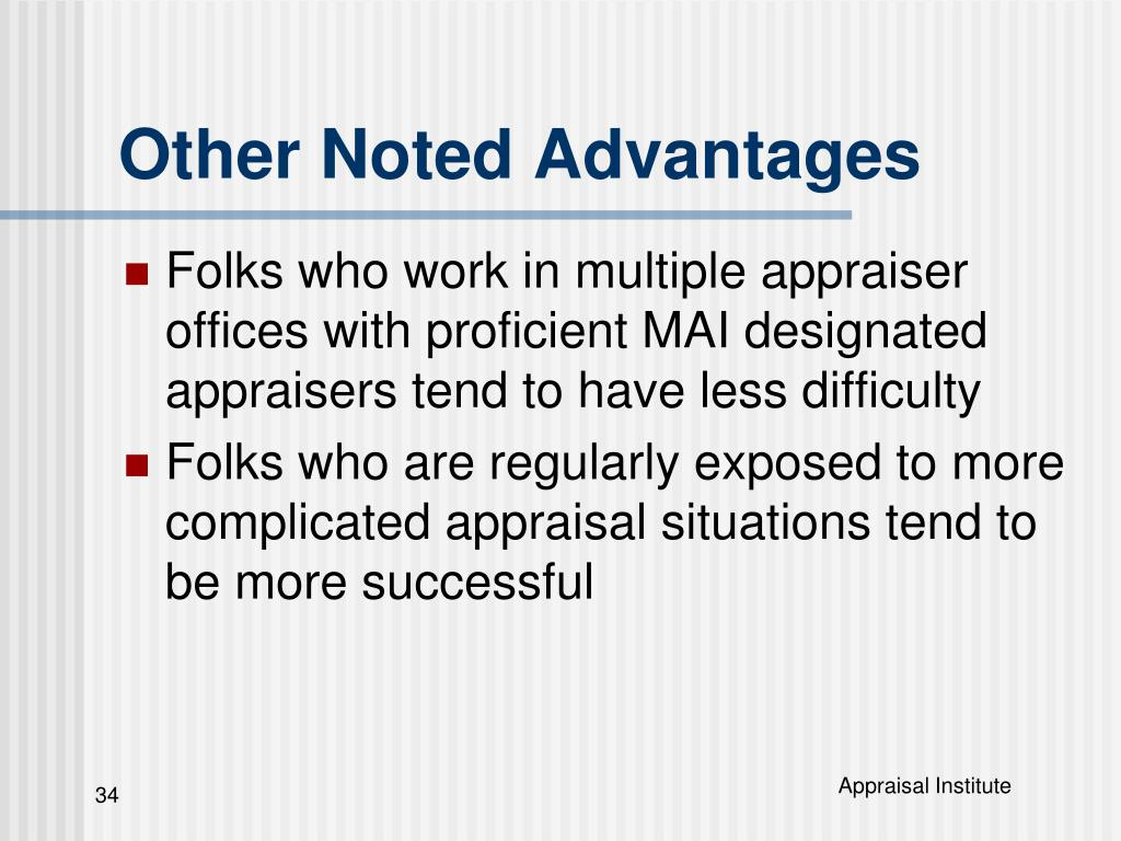 Other Noted Advantages