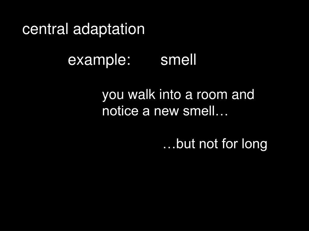 central adaptation