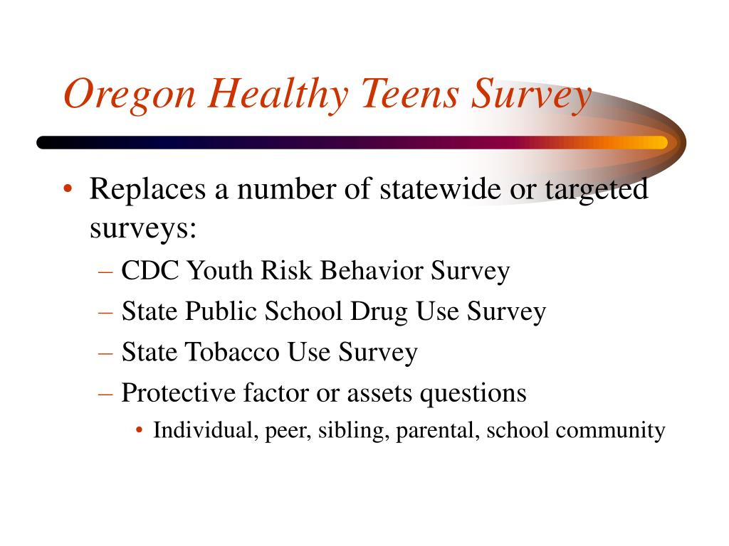 Oregon Healthy Teens Survey