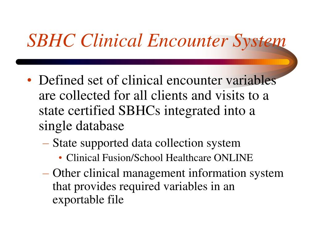 SBHC Clinical Encounter System
