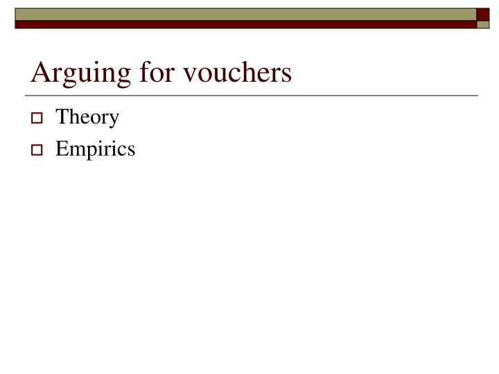 Arguing for vouchers