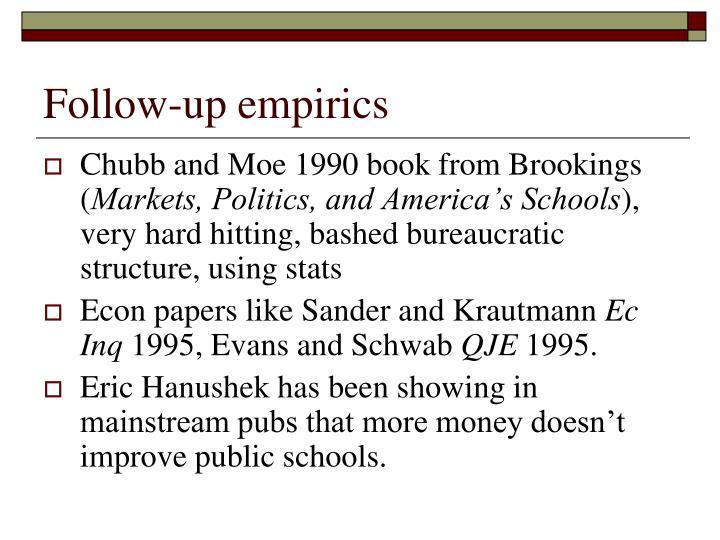 Follow-up empirics
