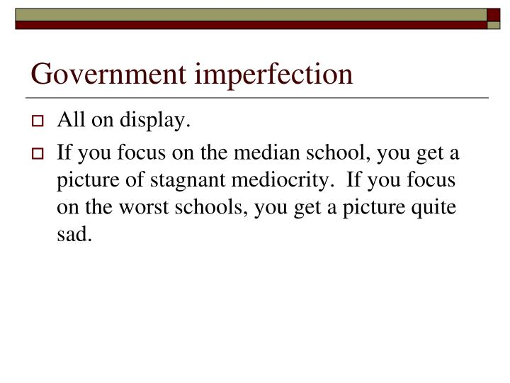 Government imperfection