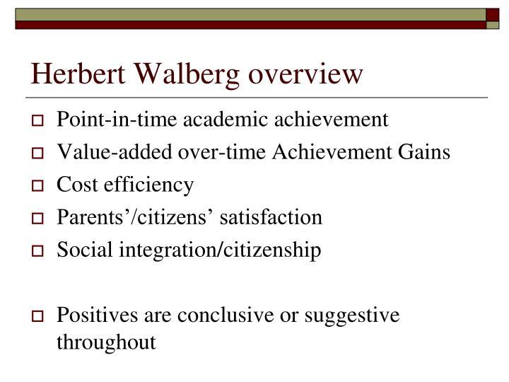 Herbert Walberg overview
