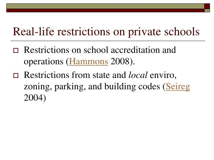 Real-life restrictions on private schools
