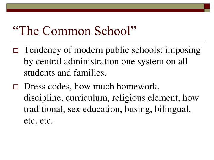 """""""The Common School"""""""