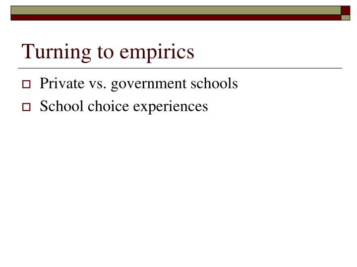 Turning to empirics