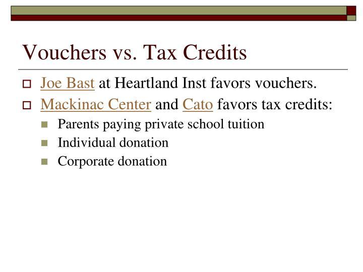 Vouchers vs. Tax Credits