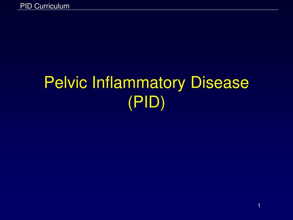 pelvic inflammatory disease pid l.