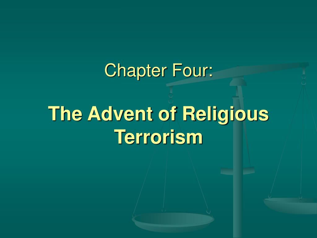 chapter four the advent of religious terrorism l.