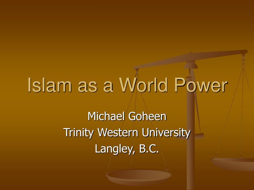 islam as a world power l.