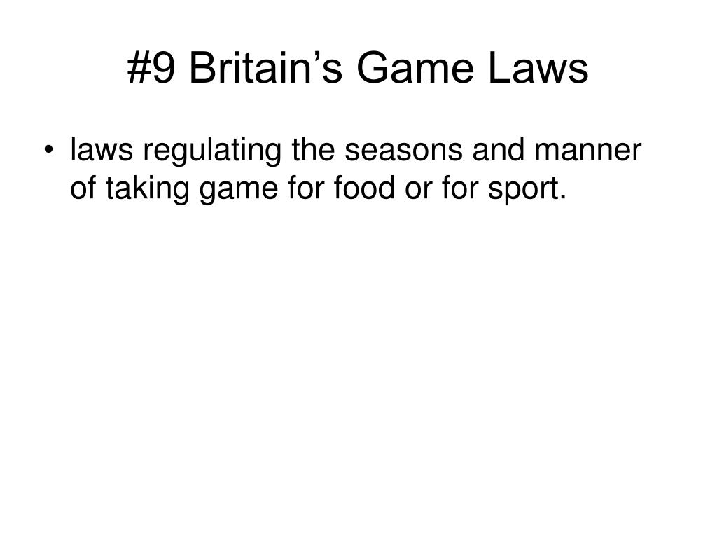 #9 Britain's Game Laws