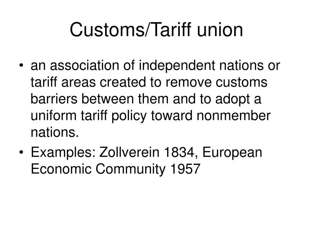 Customs/Tariff union