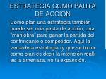 estrategia como pauta de accion