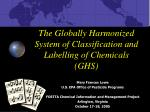 the globally harmonized system of classification and labelling of chemicals ghs