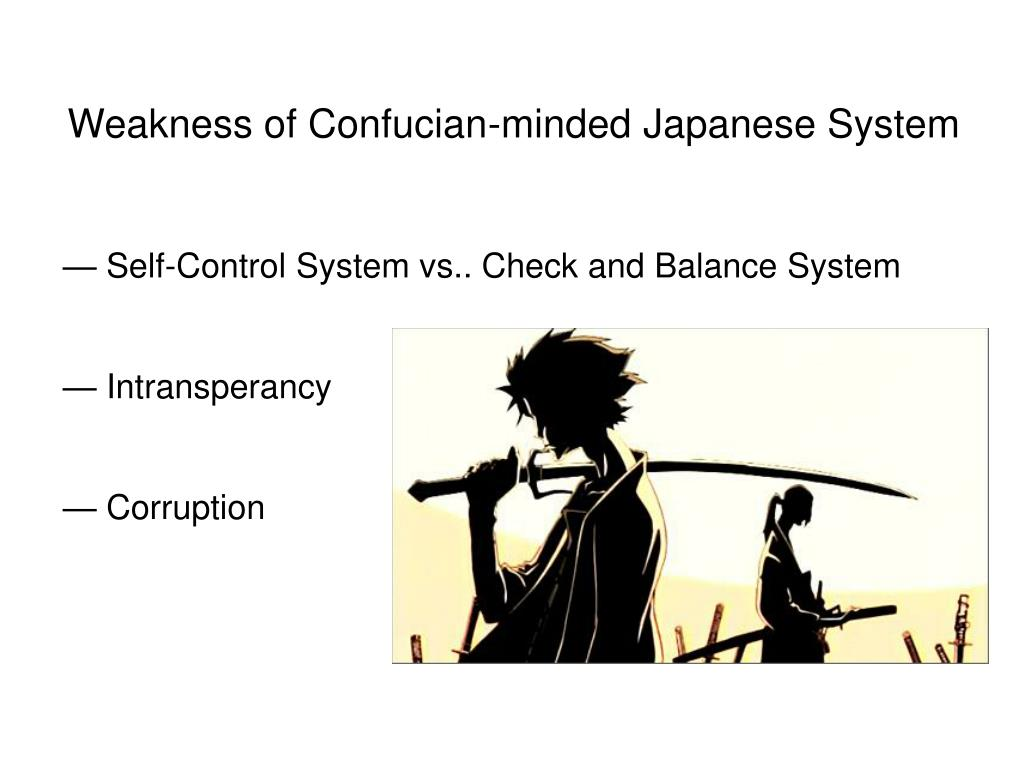 Weakness of Confucian-minded Japanese System