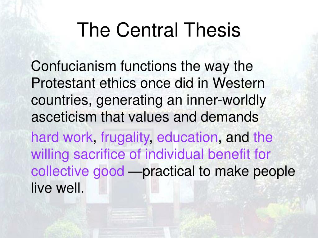 The Central Thesis