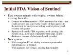 initial fda vision of sentinel