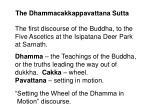 the dhammacakkappavattana sutta7