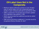 off label uses not in the compendia