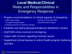 local medical clinical roles and responsibilities in emergency response