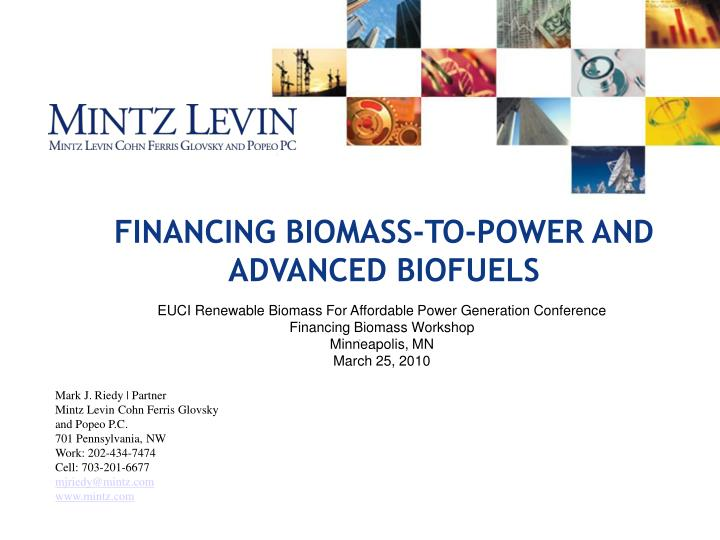 financing biomass to power and advanced biofuels n.