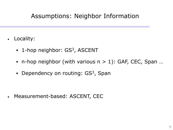 Assumptions: Neighbor Information